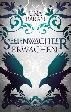 """Cover of """"Erwachen"""", Seelenwächter 1 My second novel."""
