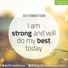 I am strong and will do my best today #LOATips