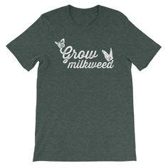 4fc22583cc7764 Grow Milkweed - unisex short sleeve t-shirt
