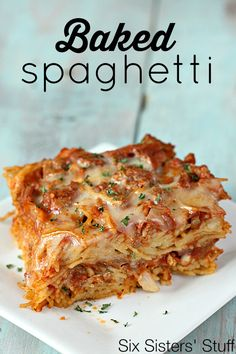 Baked Spaghetti from SixSistersStuff.com - this is a family dinner favorite!