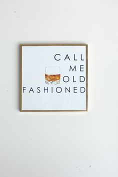 http://www.katiekime.com/product-call-me-old-fashioned-print