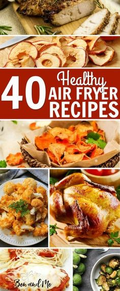I've compiled 40 Healthy Recipes for the Air Fryer here all ready for you to get started. The #airfryer saves time, is less messy than other cooking methods, and fries with little or no oil! #recipes