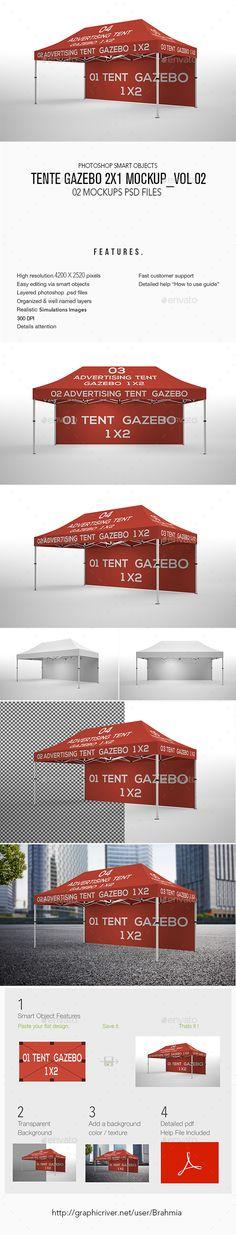Tente Gazebo 2x1 Mockup_Vol 02 by Brahmia Tente Gazebo 2×1 Mockup_Vol 02 This stuff contains 02 Editable PSD File Flag MockUp that will turn your design into photo realisti