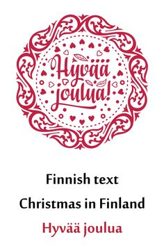 Finnish text Christmas in Finland Hyvaa joulua Christmas Farm, Christmas Text, Xmas, Illustrations, Graphic Illustration, Text Design, Logo Design, Christmas Invitations, First They Came