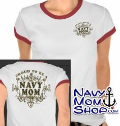 Proud To Be A Navy Mom - Vintage Gold Filigree Shirt with Gold Lettering, Anchor and Frame. #Navy #NavyMom #ProudNavyMom #Tshirt #Shirt  #NavyMomsArt #NavyMomShirts LINK TO BUY=> NavyMomShirts.com