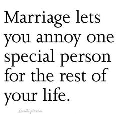 10 Funny Marriage Quotes - Don't you feel special? # wedding quotes funny 10 Funny Marriage Quotes About What It's Like to Tie the Knot Cute Couple Quotes, Love Husband Quotes, Husband Humor, Life Quotes Love, Home Quotes And Sayings, Daily Quotes, Random Sayings, Quote Life, People Change Quotes
