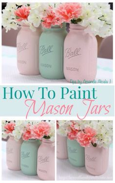 How To Paint Mason Jars! # Tipit #Home #Garden #Trusper #Tip