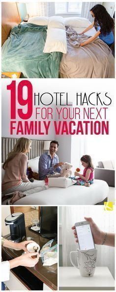 19 Clever Hotel Hacks for Your Next Family Vacation #travelhacks