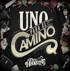 La Encrucijada: Nuevo álbum UNO PARA EL CAMINO de THE HANGOVER