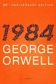 Written 70 years ago, 1984 was George Orwell's chilling prophecy about the future. And while 1984 has come and gone, his dystopian vision. George Orwell, Book Club Books, The Book, Books To Read, My Books, Book Cover Design, Book Design, Nineteen Eighty Four, 60th Anniversary