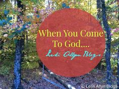 #FaithBuilder  When You Come To God....  Today on the blog we talk about  what we  can expect when we  come to God.   #FaithBuilder #PleaseShare #Devotional #ChristianBlog #FreelanceWriter #BibleStudy #Advice #Repin