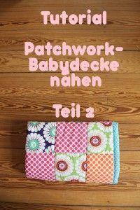Patchworkdecke nähen Anleitung Teil 2 Titelbild