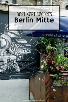 Berlin Mitte is of course very famous for the Brandenburger Tor, Reichstag and many other famous sights. But there are some hidden gems still to be discovered in Berlin Mitte. Let's find though best kept secrets