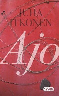 Title: Ajo | Author: Juha Itkonen | Designer: Piia Aho