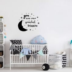 You Are Our Greatest Treasure Moon Quote - Dana Decals - 2