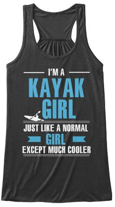I am a kayak girl