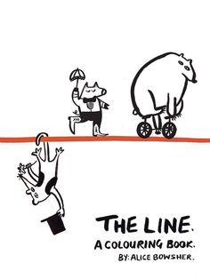 Buy The Line by Alice Bowsher at Mighty Ape NZ. A delightful interactive book by hot illustration talent, Alice Bowsher. A bright red line runs through the book, turning from a tightrope to a washin. Retro Illustration, Character Illustration, Art Assignments, Book Categories, Sketch Notes, Painted Books, Book Activities, Activity Books, Book Gifts
