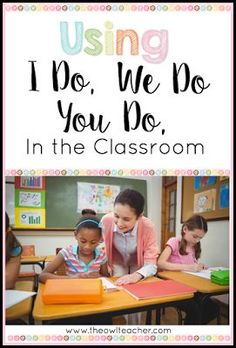 "Are you using the ""I Do, We Do, You Do"" Method when lesson planning and teaching?  If you aren't sure what that is, check out this post where I break it down for teachers."