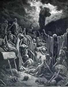 """Gustave Dore's """"The Vision of the Valley of Dry Bones"""""""