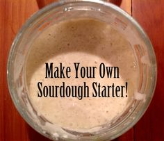 If you want to make your own amazing sourdough bread, start here by learning how to make sourdough starter. Sourdough Rye Bread, Sourdough Recipes, Bread Recipes, Starter Recipes, Yeast Bread, Bread Starter, Fermentation Recipes, Thing 1, Fermented Foods