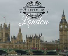 3 Days in London itinerary
