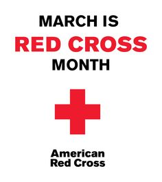 March is Red Cross Month.