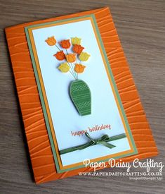 Paper Daisy Crafting: Search results for Varied vases Homemade Birthday Cards, Homemade Cards, Card Making Inspiration, Making Ideas, Paper Daisy, Vases, Stamping Up Cards, Rubber Stamping, Get Well Cards