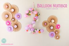DIY Balloon Number - Party Decor