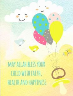May Allah Bless Your Child Greeting Card New Baby Wishes, New Baby Greetings, Islamic Birthday Wishes, Happy Birthday Messages, Congratulations Baby Boy, Islamic Posters, Islamic Quotes, Baby Messages, Islam For Kids