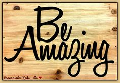 """I saw this sign in a store when I was out shopping earlier and I thought, """"yes, be amazing""""! But amazing doesn't mean always doing grand things or changing the world on a grand scale. Sometimes being amazing is just doing a lot of little things that matter to someone. You would be amazed at the rippling affect it can have in the world. So, yes, in any way you can, be amazing! Blessings ❤️ Leslie"""