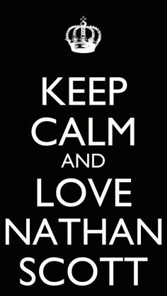 One Tree Hill: but really! You have to love Nathan if you don't you are not a true One Tree Hill fan!