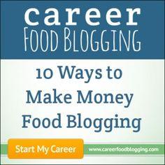 """10 Ways to Make Money Food Blogging"" #foodblogging #problogging #makemoneyathome"