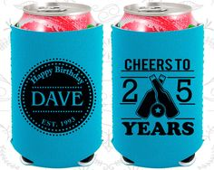 25th Birthday, 25th Neoprene Birthday, Happy Birthday, Cheers to 25 years, Neoprene Birthday Can Coolers (20164)