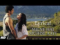 """Milne Hai Mujhse Aayi"" Aashiqui 2 Full Song with Lyrics | Aditya Roy Kapur, Shraddha Kapoor - YouTube"