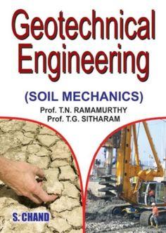 Geotechnical Engineering: Basics of Soil Mechanics [Feb 01, 2005] Ramamurthy,]