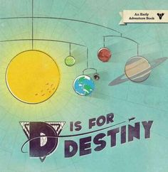 D Is for Destiny