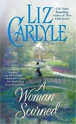 A Woman Scorned by Liz Carlyle