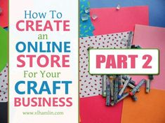 Still want to create an online store for your craft business? Keep reading for more tips on how you can get started! As I mentioned in How to Create an Online Store for Your Craft Business – … Create Online Store, Online Craft Store, Craft Stores, Craft Business, Business Tips, Online Business, Grand Opening Party, Marketing Budget, Soap Maker