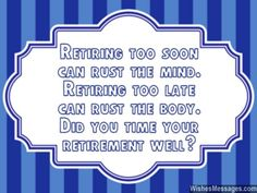 Retirement Wishes for Colleagues: Quotes and Messages Happy Retirement Messages, Retirement Advice, Retirement Cards, Early Retirement, Colleagues Quotes, Retirement Announcement, Funny Messages, Teacher Quotes, Poems