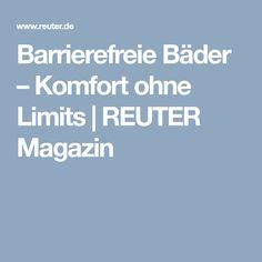 Barrierefreie Bäder – Komfort ohne Limits | REUTER Magazin #barrierefrei #edenerbig #rollstuhl #behindertengerecht #barrierelos #grenzenlos #großzügig #nolimits #ältere #alt #walkin #bodengleich #reuter #reuterde #ratgeber #reutermagazin