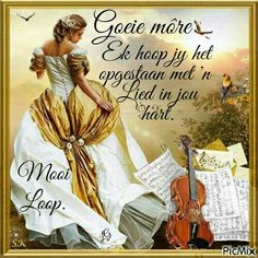 Morning Blessings, Good Morning Wishes, Day Wishes, Good Morning Quotes, Uplifting Christian Quotes, Afrikaanse Quotes, Goeie More, Trust God, Inspirational Quotes