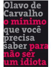 Edição reúne textos escritos por Olavo de Carvalho entre 1997 e 2013