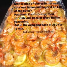 Shrimp with Butter, Lemon and Itallian Seasoning Packet~ So delicious AND did I say EASY!