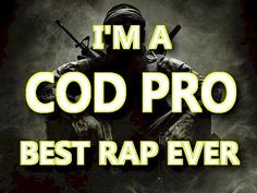BrySi the Machinima Guy - I'm A COD Pro Rap -- Best Ever by BrySi