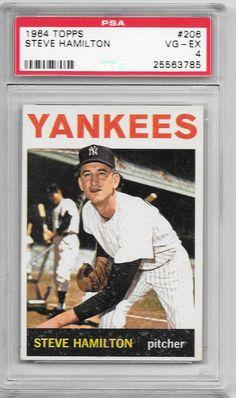 1964 TOPPS NEW YORK YANKEES STEVE HAMILTON # 206 PSA 4 VG-EX NO QUALIFIERS | Sports Mem, Cards & Fan Shop, Sports Trading Cards, Baseball Cards | eBay!