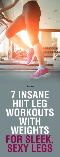 7 Insane HIIT Leg Workouts With Weights for Sleek, Sexy Legs #legworkouts #HIIT #workout #weights
