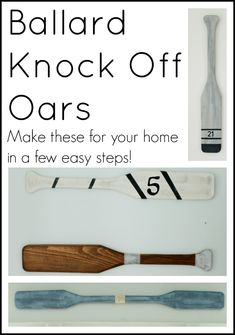 Ballard-like Oars -- recreate the catalog look for your home in a few simple steps.