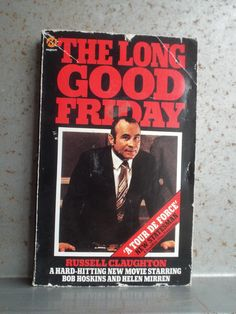 The Long Good Friday by Russell Claughton paperback 1981 Magnum Books Bob Hoskins Helen Mirren Gangster Novel by bastarduk on Etsy The Long Good Friday, 1980 Films, New Statesman, Police Corruption, Gangster Films, The Ira, Bob Books, Film Institute, Helen Mirren