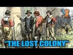 US History: The Lost Roanoke Colony --- One of the greatest mysteries still left unsolved is the mystery of The Lost Roanoke Colony. Join Cliff as he analyzes the facts and theories behind what might have happened to the missing colonists.