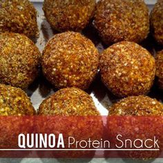 QUINOA PROTEIN SNACKS: Blend 1 cup Quinoa, 1 cup Dates, 6 Tbsp Peanut/Almond Butter, 1/2 cup Coconut(I used Coconut Butter), 1/2 cup Flaxmeal(I replaced w/Hemp and Chia Seeds). Form into balls and roll in 1/2 cup Flaxmeal. Chill...